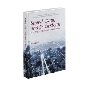 Speed, Data, and Ecosystems - Excelling in a Software Driven World